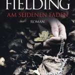 """""""Am seidenen Faden"""" von Joy Fielding"""
