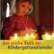 Das große Buch der Kindergottesdienste