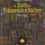 """""""Die Stadt der Träumenden Bücher"""" von Walter Moers"""