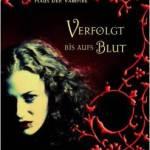 """""""Haus der Vampire – Verfolgt bis aufs Blut"""" von Rachel Caine"""
