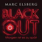 """""""BLACKOUT – Morgen ist es zu spät"""" von Marc Elsberg"""