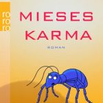 """Mieses Karma"" von David Safier"