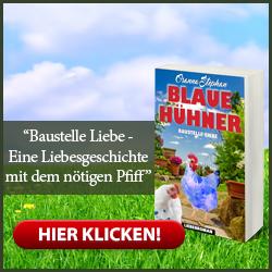Blaue Hühner - Baustelle Liebe von Osanna Stephan